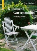 Långberg, Peter Klassische Gartenmbel selbst bauen
