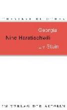 Haratischwili, Nino Georgia Liv Stein