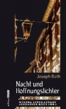 Roth, Joseph Nacht und Hoffnungslichter