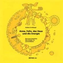 Ernstberger, Andreas DETAIL Kids - Anna, Felix, das Haus und die Energie