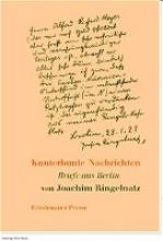 Ringelnatz, Joachim Kunterbunte Nachrichten