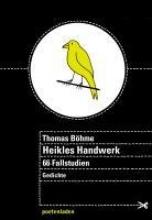 Böhme, Thomas Heikles Handwerk