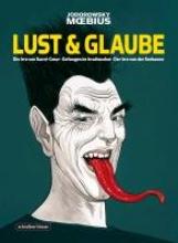 Moebius Lust & Glaube (Gesamtausgabe)