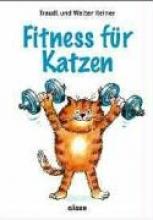 Reiner, Traudl Fitness für Katzen