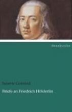 Gontard, Susette Briefe an Friedrich Hölderlin
