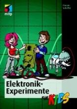 Schäffer, Florian Elektronik-Experimente für Kids