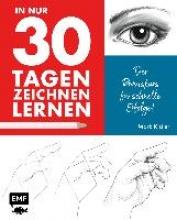Kistler, Mark In nur 30 Tagen zeichnen lernen