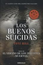 Hill, Toni Los buenos suicidas The good suicidal