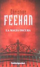 Feehan, Christine La magia oscura Dark Magic