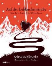 Mahlknecht, Selma Auf der Lebkuchenstrae