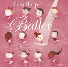 Anna  Membrino Ik wil op ballet