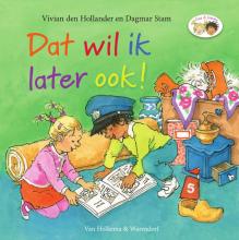 Vivian den Hollander , Dat wil ik later ook!