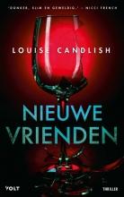 Louise Candlish , Nieuwe vrienden