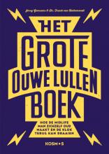 Frank van Hellemondt Jerry Goossens, Het grote ouwe lullen boek