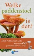 Andreas Gminder , Welke paddenstoel is dat? ANWB Paddenstoelengids