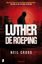 Neil  Cross Luther: De roeping