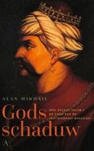 Alan Mikhail , Gods schaduw