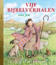Christin  Ditchfield Vijf bijbelverhalen voor jou
