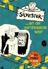 Willeke Brouwer , Silvester en de verdwaalde wolf