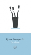 Fjodor Dostojevski , De idioot
