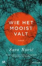 Sara Nović , Wie het mooist valt