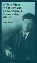 Willem Pijper , In het licht van de eeuwigheid