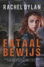 Rachel Dylan , Fataal bewijs