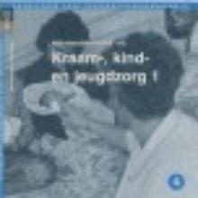 J.H.J. de Jong J.A.M. Kerstens, Kraam-, kind- en jeugdzorg 2
