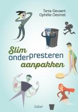 Tania  Gevaert, Ophélie  Desmet Slim onderpresteren aanpakken