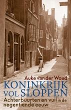 Auke van der Woud , Koninkrijk vol sloppen