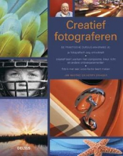Jim Miotke, Kerry Drager Creatief fotograferen