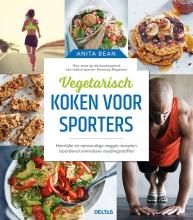 Anita  Bean Vegetarisch koken voor sporters