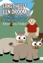Mary Lou  Toska Ernst heeft een droom