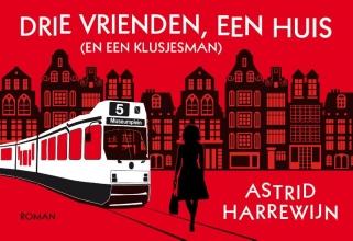 Astrid Harrewijn , Drie vrienden, een huis (en een klusjesman)