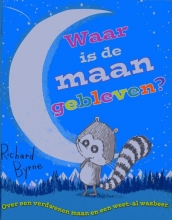 Richard  Byrne Waar is de maan gebleven?
