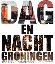 , Dag & Nacht Groningen