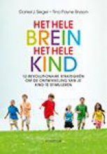 Tina Payne Bryson Daniel J. Siegel, Het hele brein, het hele kind