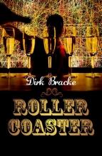 Dirk Bracke , Rollercoaster