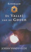 Johan Vandevelde , De vallei van de goden