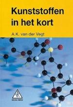 A.K. van der Vegt , Kunststoffen in het kort