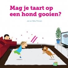Jan  Princen, Niko  Princen Mag je taart op een hond gooien?