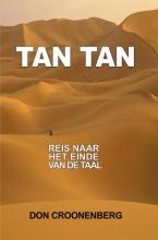 Don Croonenberg , Tan Tan