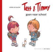 Nelleke de Boorder Tess & Timmy gaan naar school