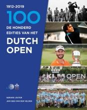 Jan Kees van der Velden Gerard Louter, De honderd edities van het Dutch Open