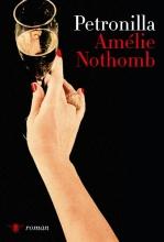 Amélie  Nothomb Petronilla