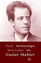 Natalie Bauer-Lechner , Herinneringen aan Gustav Mahler
