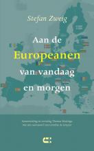 Stefan Zweig , Aan de Europeanen van vandaag en morgen