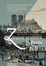 Irene Storm van Leeuwen-van der Horst , Zeeuwse regenten in Parijs