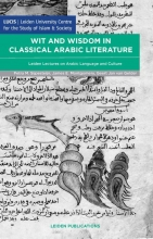 , Wit and wisdom in classical arabic literature