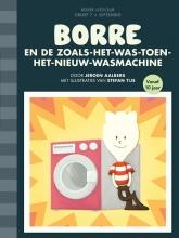 Jeroen  Aalbers Borre en de zoals-het-was-toen-het-nieuw-wasmachine